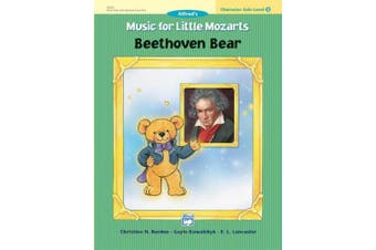 Alfred 00-23235 Music for Little Mozarts- Character Solo- Beethoven Bear- Level 2 - Music Book