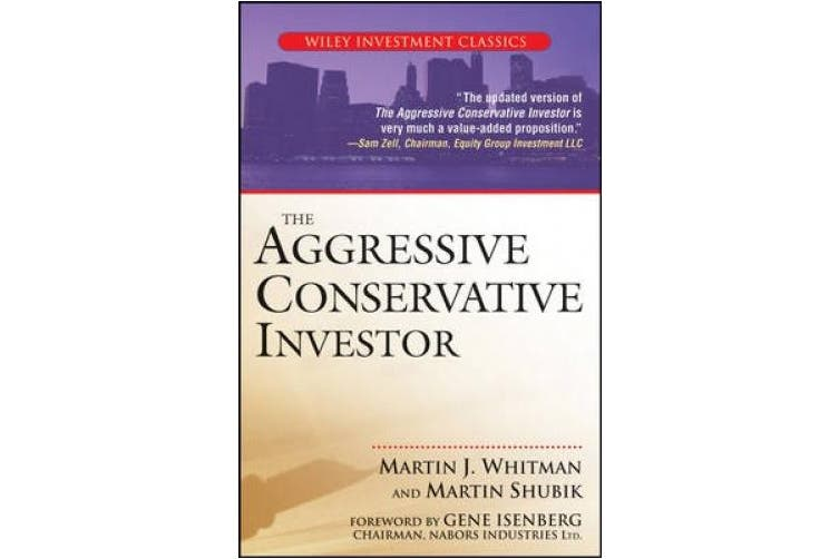 The Aggressive Conservative Investor (Wiley Investment Classics)