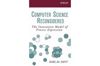 Computer Science Reconsidered: The Invocation Model of Process Expression