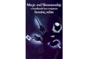 Magic and Showmanship: A Handbook for Conjurers (Dover Magic Books)