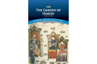 The Garden of Heaven-Poems of Hafiz: Poems of Hafiz (Dover Thrift Editions)