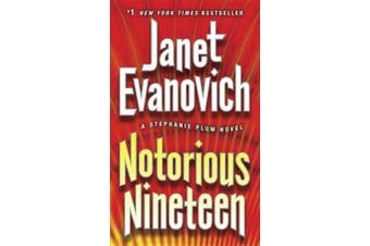 Notorious Nineteen (Stephanie Plum Novels)