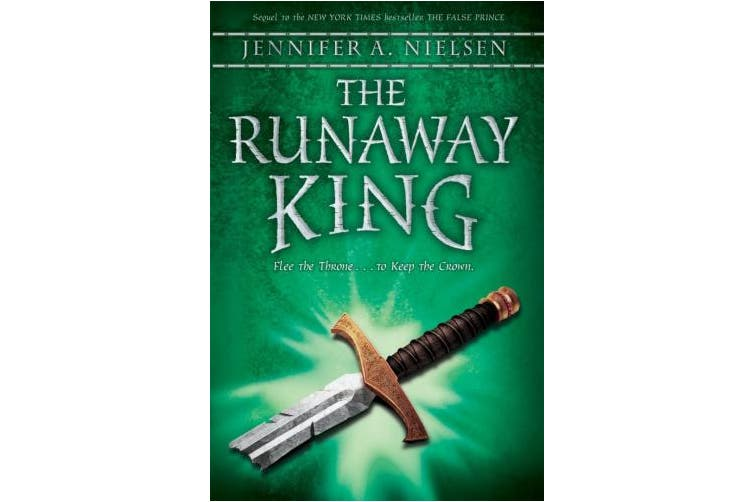 The Runaway King: Book 2 of the Ascendance Trilogy (Ascendance Trilogy)