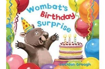 Wombat's Birthday Surprise