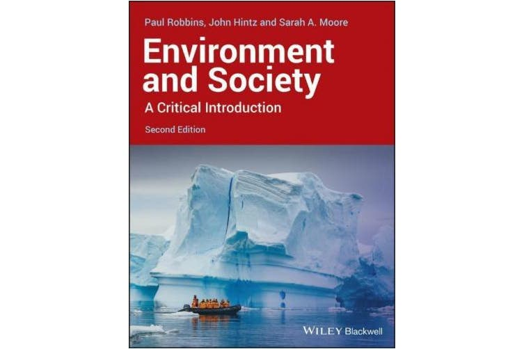 Environment and Society: A Critical Introduction (Critical Introductions to Geography)