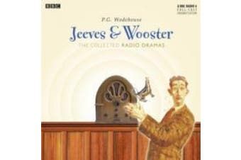 Jeeves & Wooster: The Collected Radio Dramas [Audio]