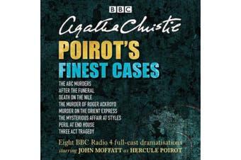 Poirot's Finest Cases: Eight Full-Cast BBC Radio Dramatisations [Audio]
