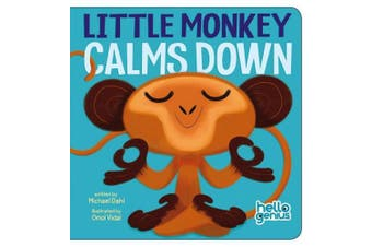Little Monkey Calms Down (Early Years: Hello Genius) [Board book]