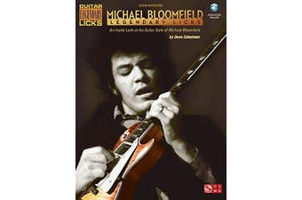 Michael Bloomfield - Legendary Licks: An Inside Look at the Guitar Style of Michael Bloomfield [With Access Code]