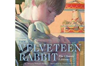 The Velveteen Rabbit: Or, How Toys Become Real [Board book]