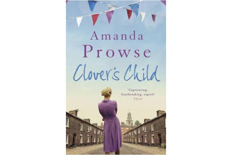 Clover's Child: The heartbreaking love story from the number 1 bestseller