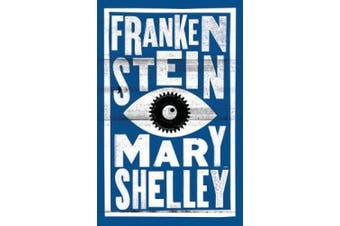 Frankenstein (Alma Classics Evergreens)
