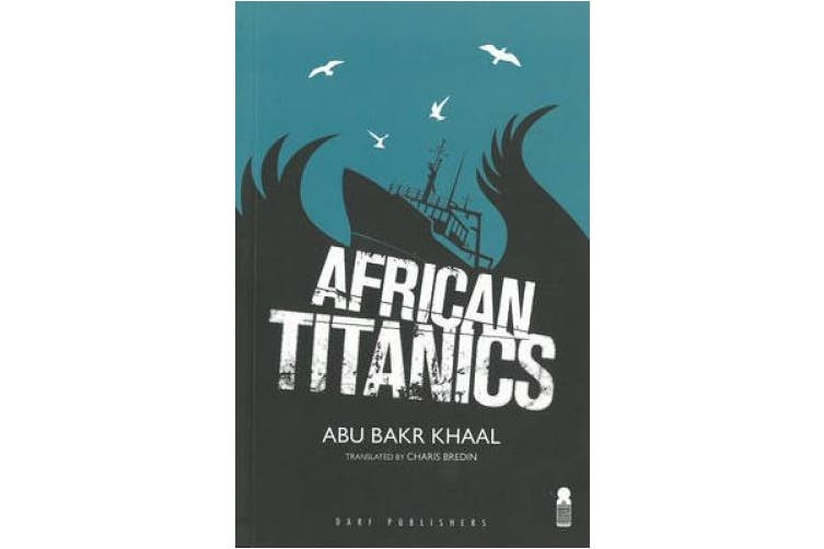 African Titanics