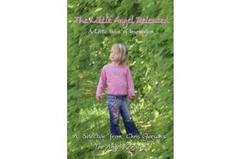 The Little Angel Released: A Little Book of Inspiration