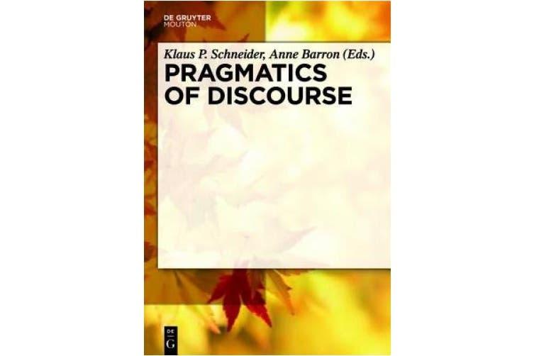 Pragmatics of Discourse (Handbooks of Pragmatics [HOPS])