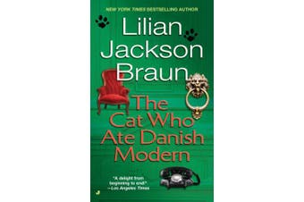 The Cat Who Ate Danish Modern (Jim Qwilleran Feline Whodunnit S.)