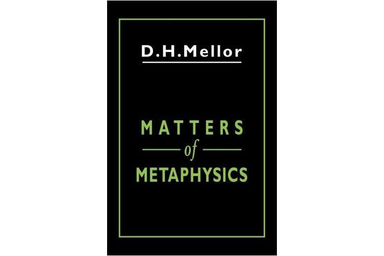 Matters of Metaphysics