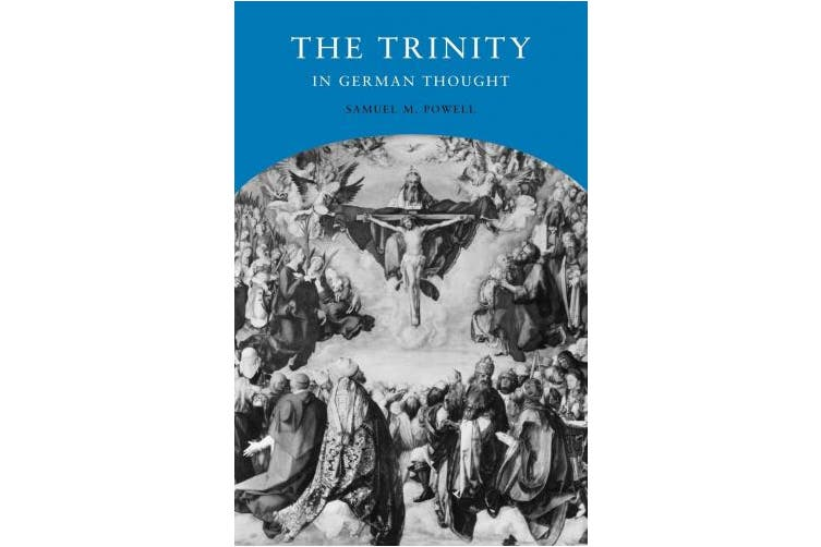 The Trinity in German Thought