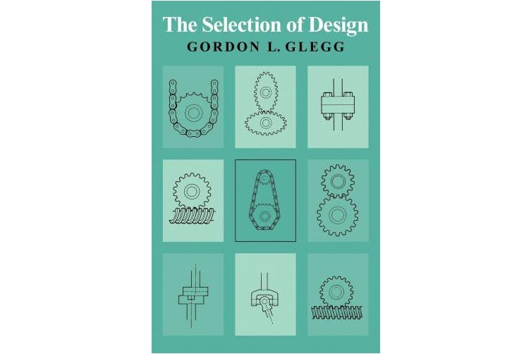The Selection of Design