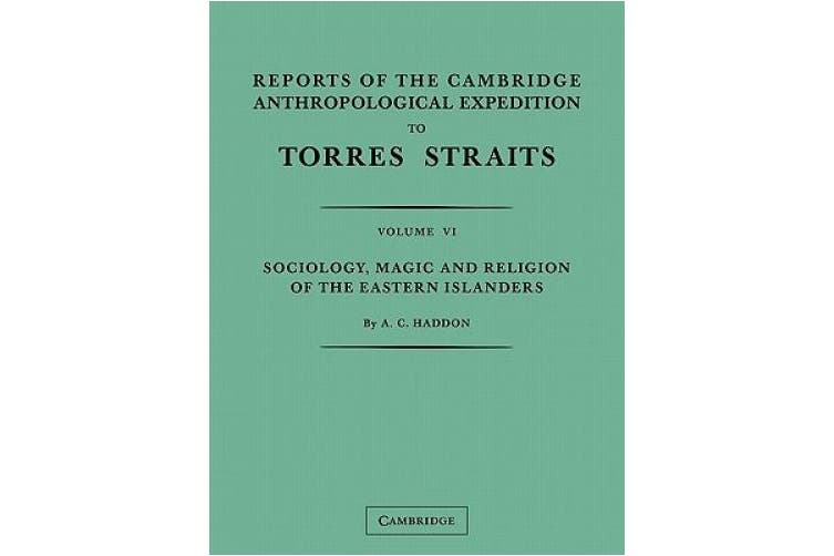 Reports of the Cambridge Anthropological Expedition to Torres Straits: Volume 5, Sociology, Magic and Religion of the Western Islanders: Volume 5