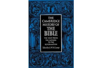 The Cambridge History of the Bible: v. 2: West from the Fathers to the Reformation (Cambridge History of the Bible)