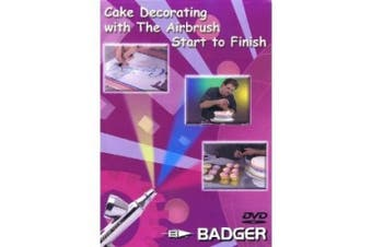 Cake Decorating with The Airbrush DVD - Badger