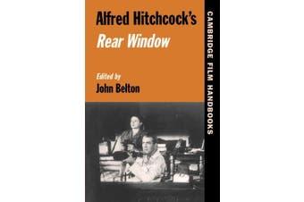 "Alfred Hitchcock's ""Rear Window"" (Cambridge Film Handbooks)"