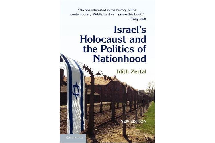 Israel's Holocaust and the Politics of Nationhood (Cambridge Middle East Studies)