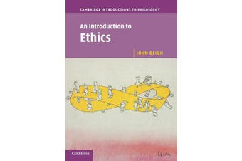 An Introduction to Ethics (Cambridge Introductions to Philosophy)