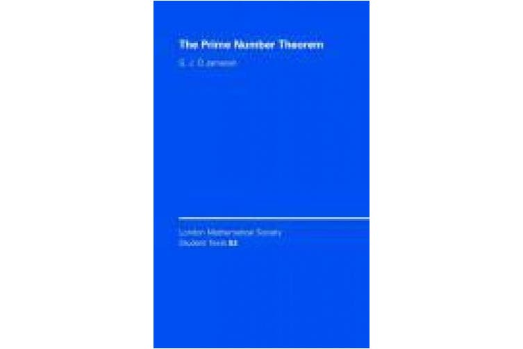 The Prime Number Theorem (London Mathematical Society Student Texts)