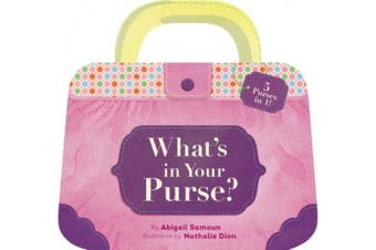 What's in Your Purse? [Board Book]