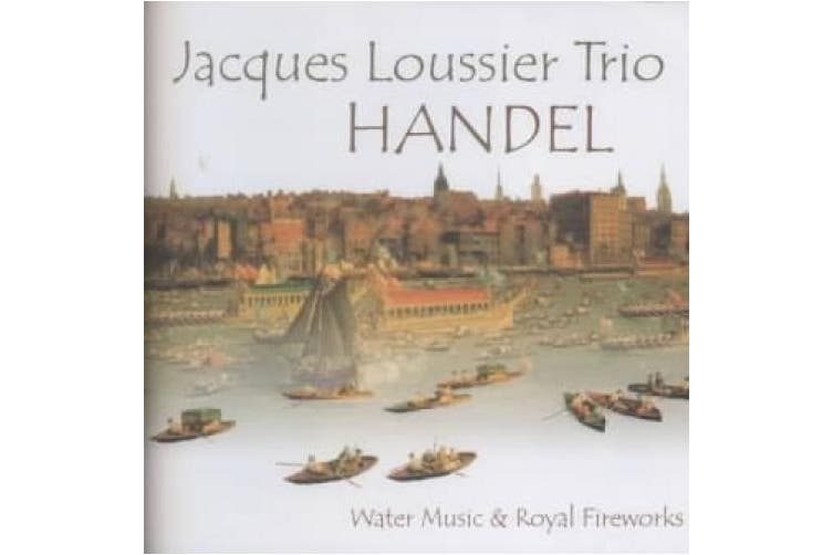 Handel: Water Music & Royal Fireworks