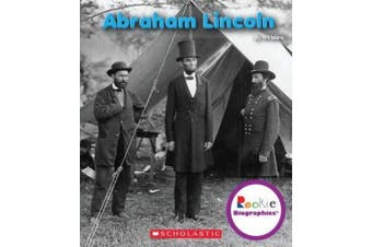 Abraham Lincoln (Rookie Biographies