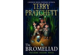 The Bromeliad (Truckers Omnibus Edition) (The Bromeliad)