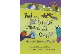 Feet and Puppies, Thieves and Guppies