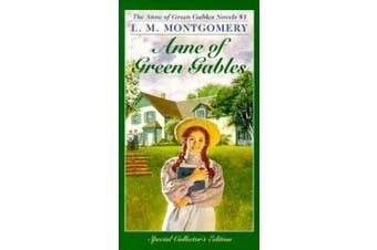 Anne of Green Gables (A Bantam classic)