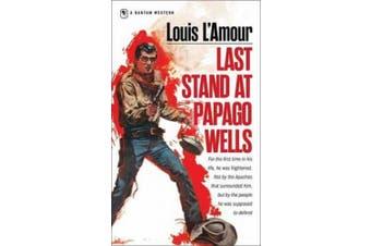Last Stand at Papago Wells (Bantam books)