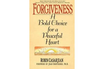 Forgiveness: A Bold Choice for a Peaceful Heart