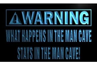 ADV PRO n087-b Warning What Happen in Man Cave Stay Neon Sign