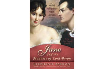 Jane and the Madness of Lord Byron: Being a Jane Austen Mystery (Being a Jane Austen Mysteries)