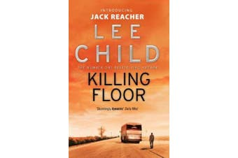 Killing Floor: (Jack Reacher 1) (Jack Reacher)