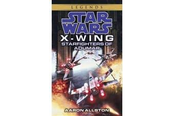 Star Wars: Starfighters of Ardumar (Star Wars: X-Wing)