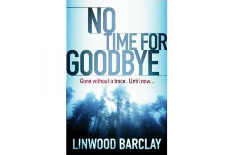 No Time for Goodbye: A Thriller