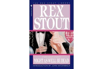 Might as Well Be Dead (Nero Wolfe Mysteries (Paperback))