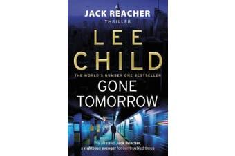 Gone Tomorrow: (Jack Reacher 13) (Jack Reacher)