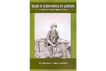 Killed in Action-Sruck by Lightning (Paperback)