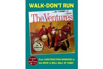 Walk-Don't Run - The Story of The Ventures