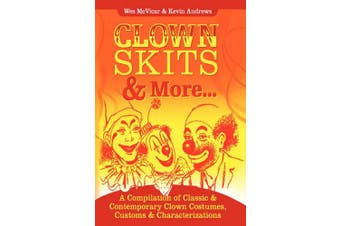 Clown Skits & More...