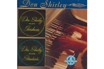 Don Shirley Plays Gershwin/Don Shirley Plays Standards *