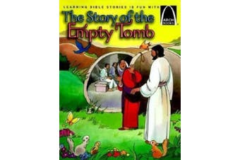 The Story of the Empty Tomb: John 20 for Children